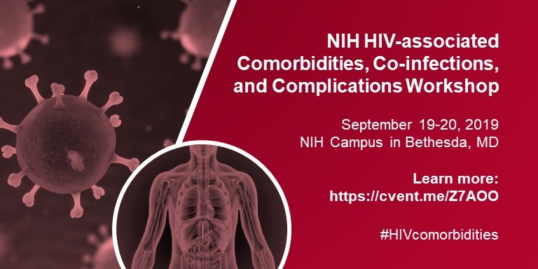 (NIH) Workshop on HIV-Associated Comorbidities, Coinfections and Complications (CCCs)