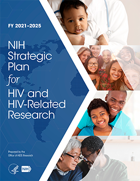 NIH Strategic Plan for HIV and HIV-related Research FY2021/2025