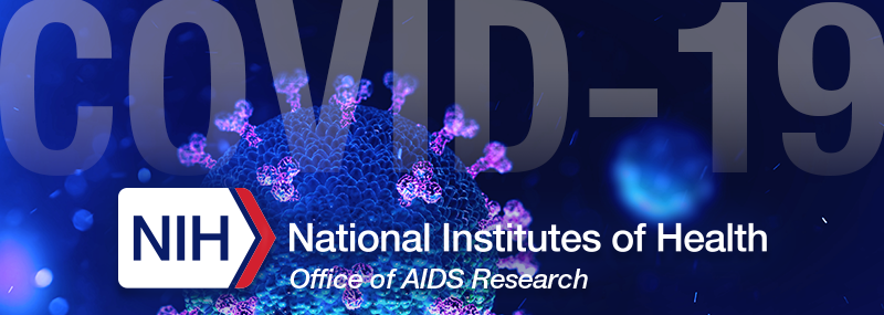 Interim Guidance Related to COVID-19 and Persons with HIV